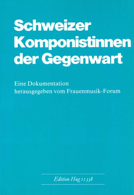Schweizer Komponistinnen Gegen