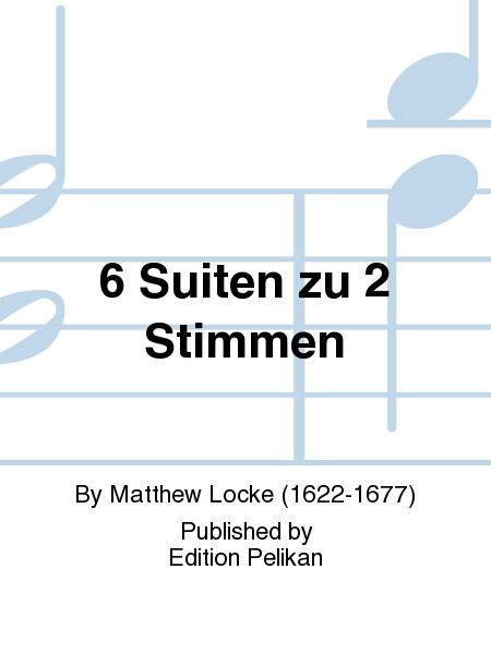 Sechs Suiten zu zwei Stimmen