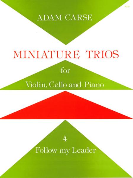 Miniature Trios for Violin, Cello and Piano - Follow my Leader