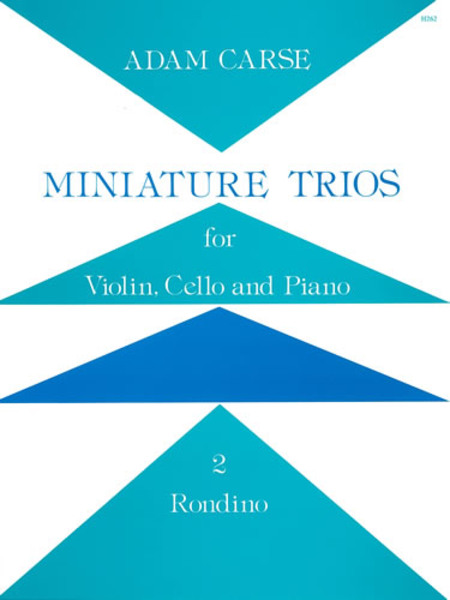 Miniature Trios for Violin, Cello and Piano - Rondino