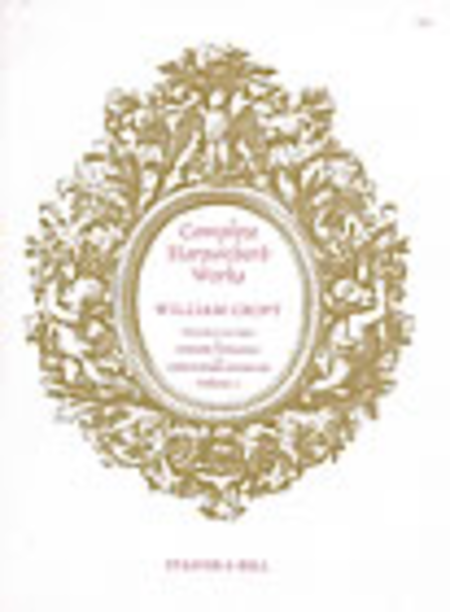 William Croft, Complete Harpsichord Music - Book 1