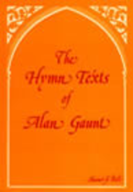 The Hymn Texts of Alan Gaunt