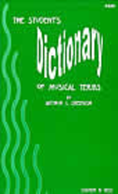 The Student's Dictionary of Musical Terms