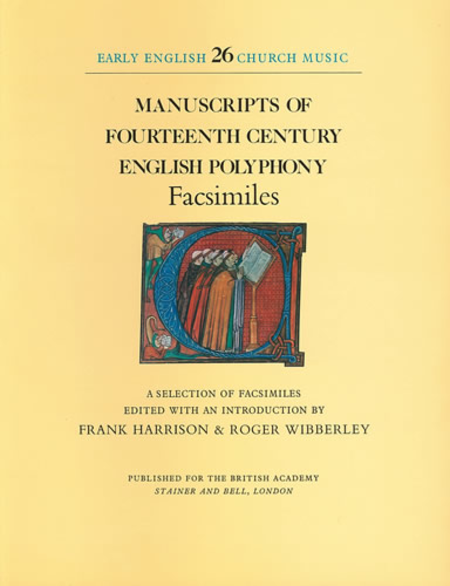 Manuscripts of Fourteenth-Century English Polyphony (Facsimiles)