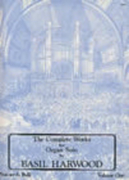 The Complete Works for Organ Solo: Book 3