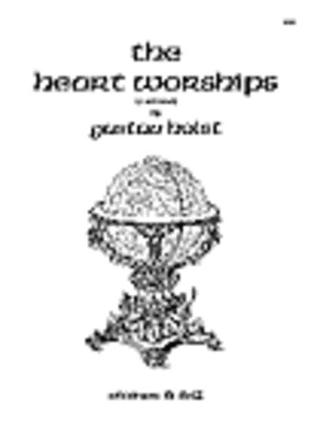 The Heart Worships (C - E)
