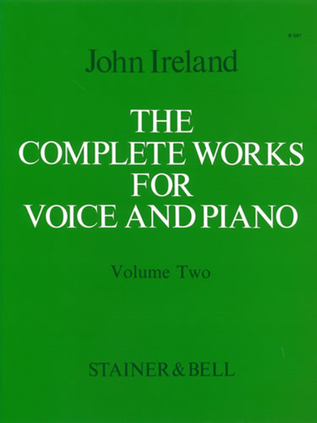 The Complete Works for Voice and Piano - Volume 2: Medium Voice