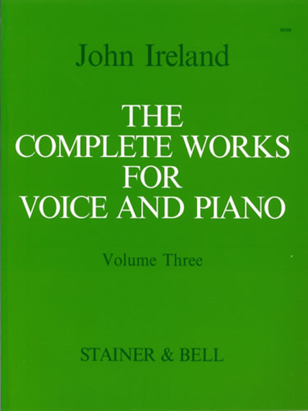 The Complete Works for Voice and Piano - Volume 3: Medium Voice