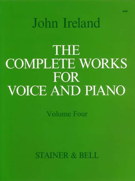 The Complete Works for Voice and Piano - Volume 4: Medium Voice