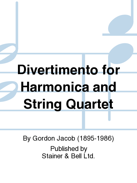 Divertimento for Harmonica and String Quartet