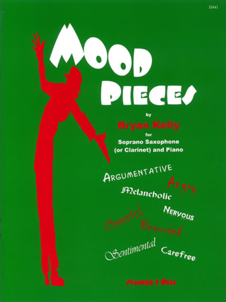 Mood Pieces for Soprano Saxophone (or Clarinet) and Piano