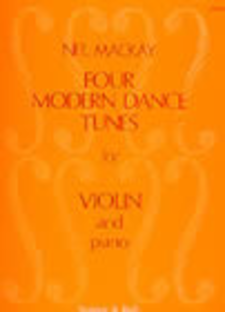 Four Modern Dance Tunes: Violin part and Piano part