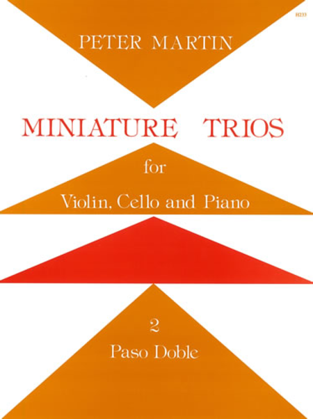 Miniature Trios for Violin, Cello and Piano - Paso Doble