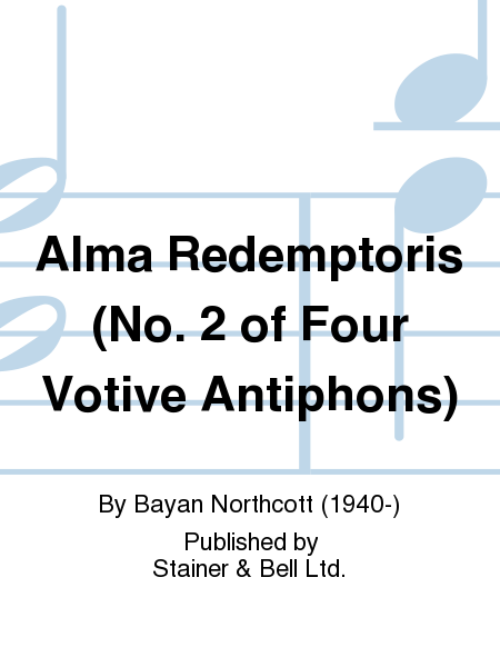 Alma Redemptoris (No. 2 of Four Votive Antiphons)