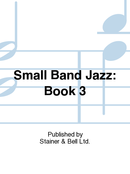 Small Band Jazz: Book 3
