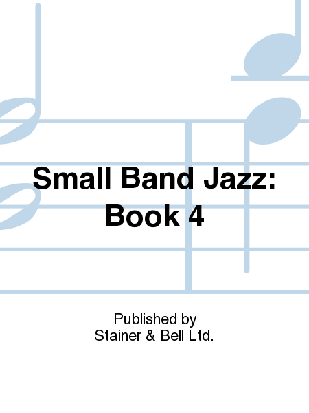 Small Band Jazz: Book 4