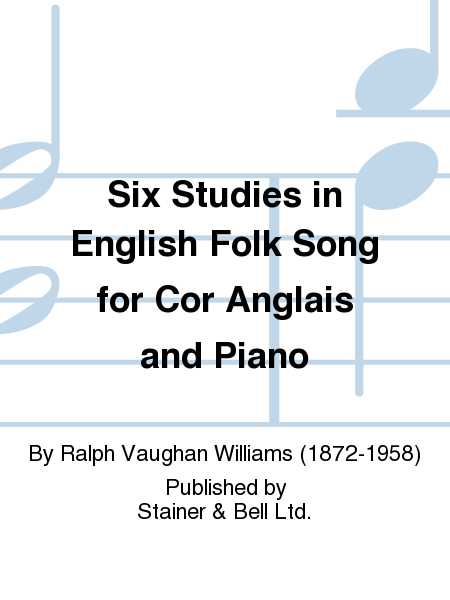 Six Studies in English Folk Song for Cor Anglais and Piano