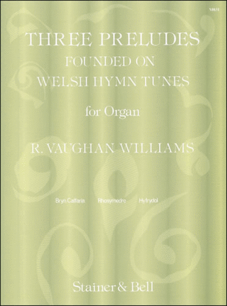Three Preludes founded on Welsh HymnTunes