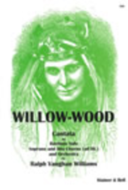 Willow-wood (Vocal Score)