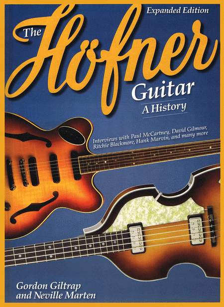 The Hofner Guitar: A History