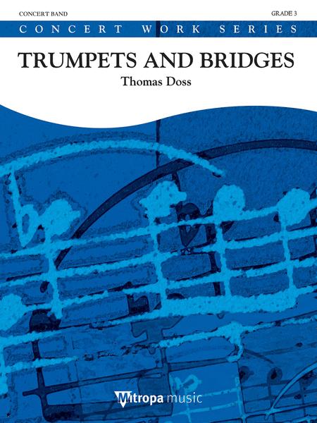 Trumpets and Bridges