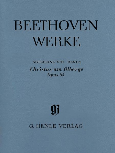 Christus am Olberge, Op. 85