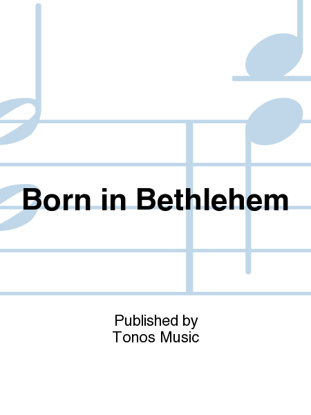 Born in Bethlehem