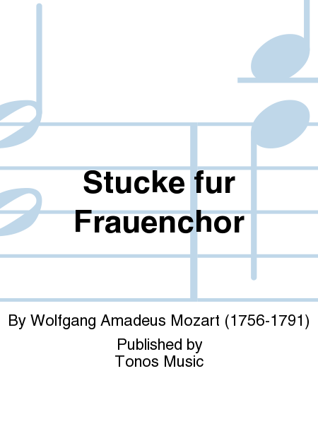 Stucke fur Frauenchor