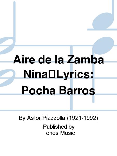 Aire de la Zamba NinaLyrics: Pocha Barros