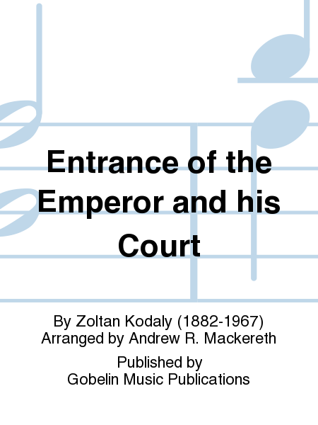 Entrance of the Emperor and his Court