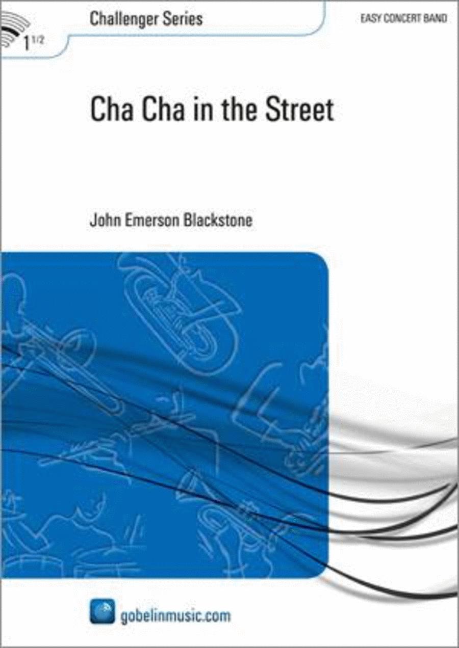 Cha Cha in the Street