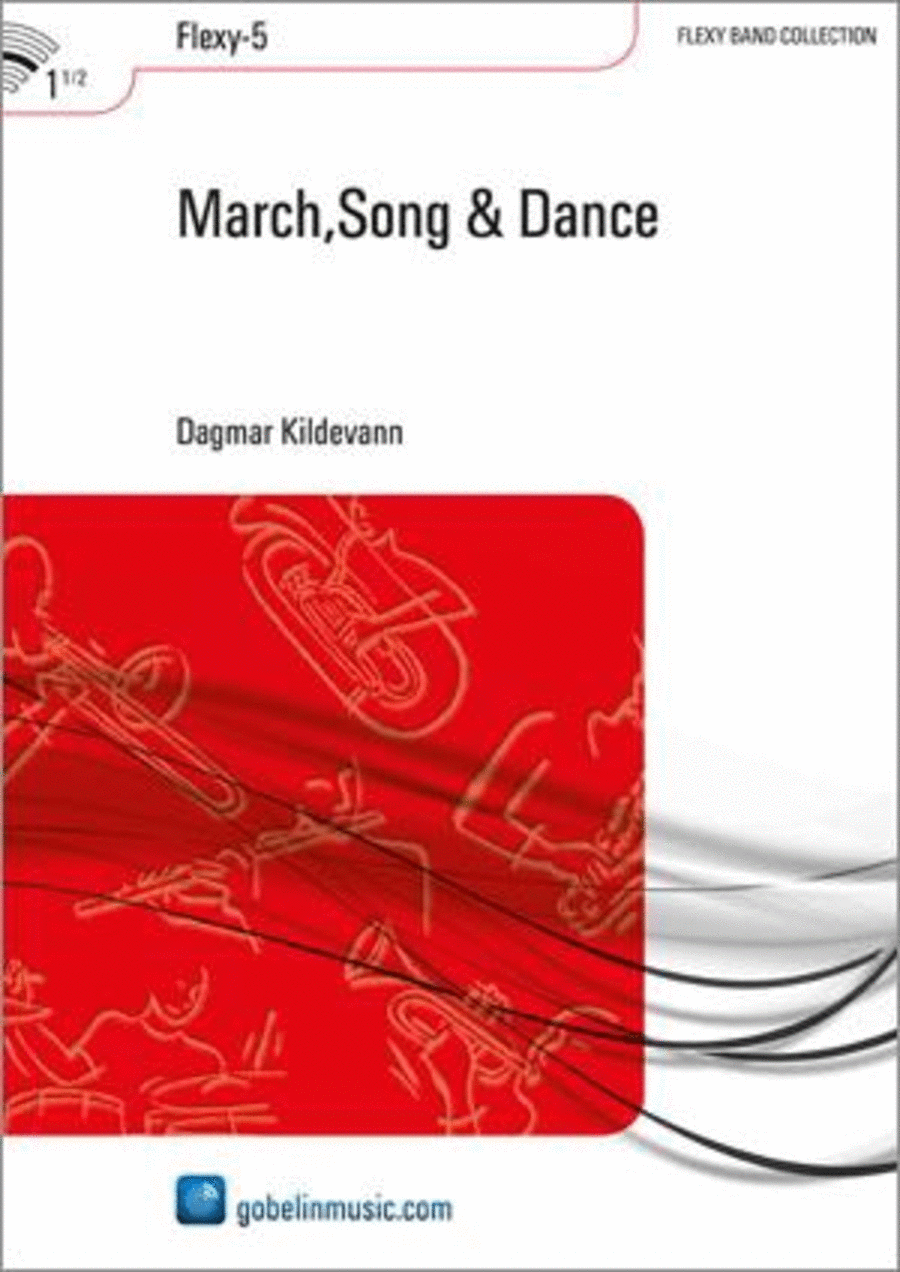 March,Song & Dance