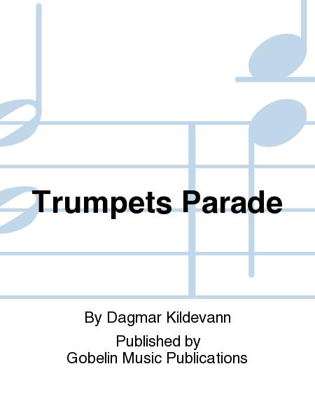 Trumpets Parade
