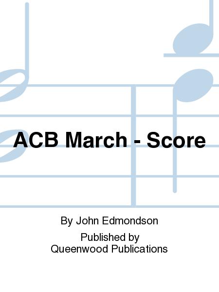 ACB March - Score