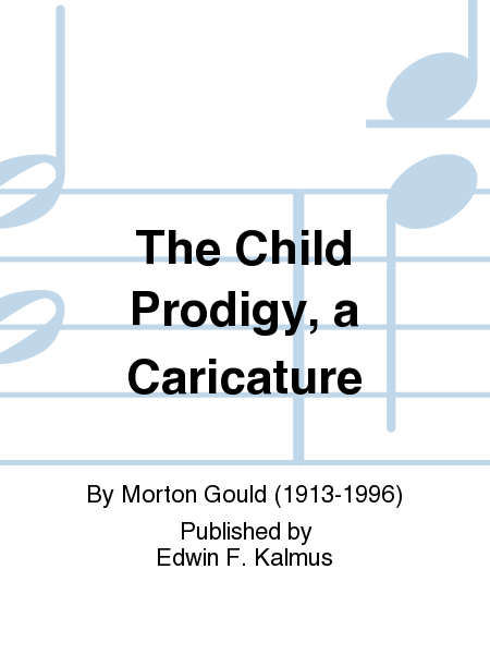 The Child Prodigy, a Caricature