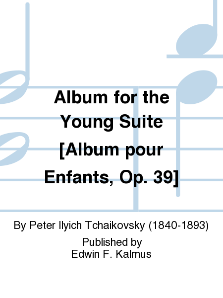 album for the young suite album pour enfants op 39. Black Bedroom Furniture Sets. Home Design Ideas