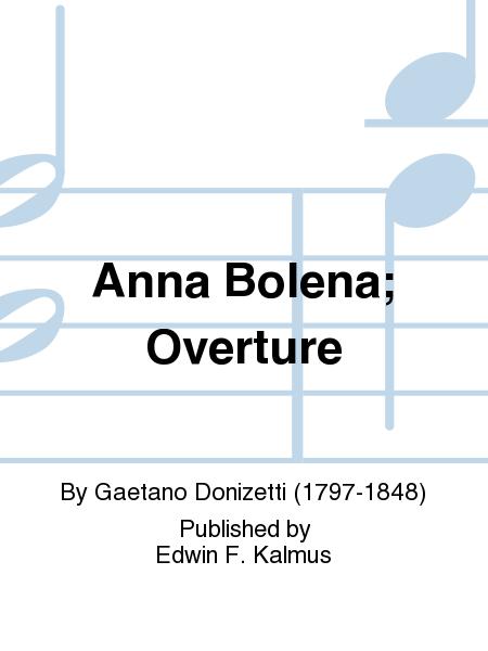 Anna Bolena; Overture