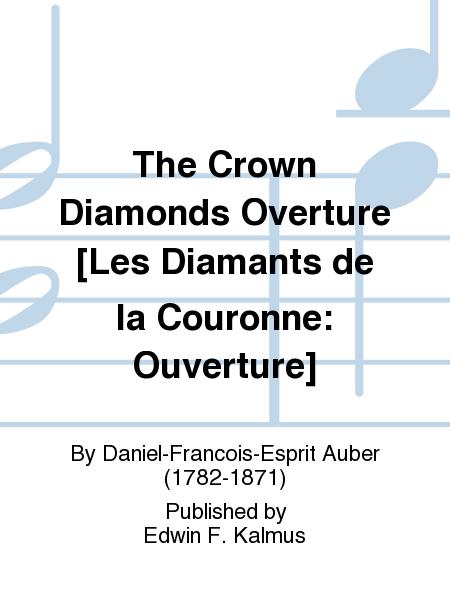 The Crown Diamonds Overture [Les Diamants de la Couronne: Ouverture]