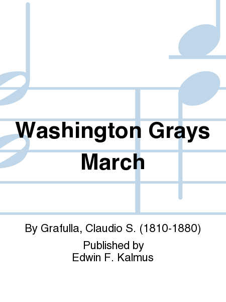 Washington Grays March