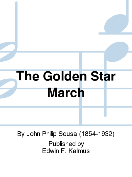 The Golden Star March