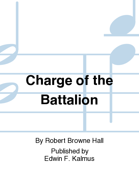 Charge of the Battalion