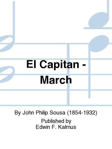 El Capitan - March