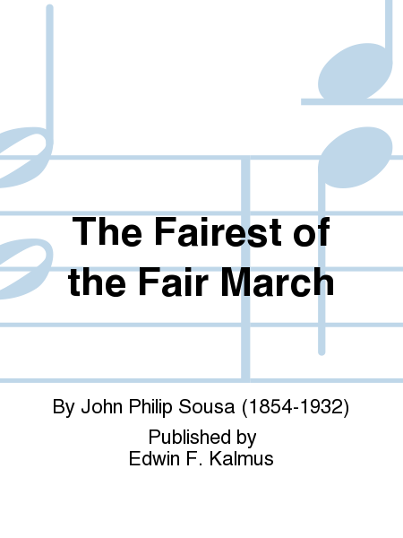 The Fairest of the Fair March