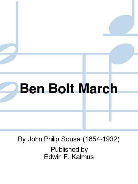 Ben Bolt March