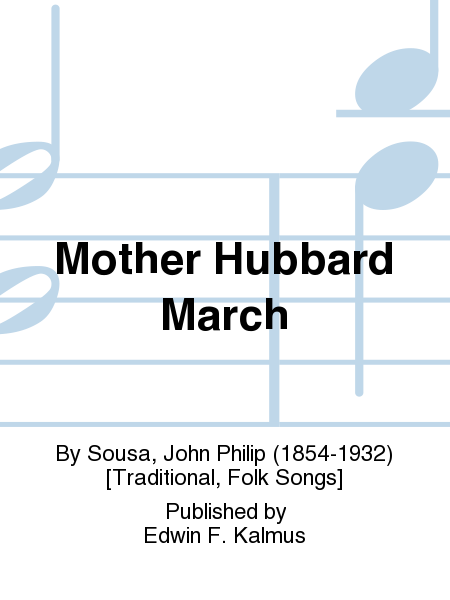 Mother Hubbard March