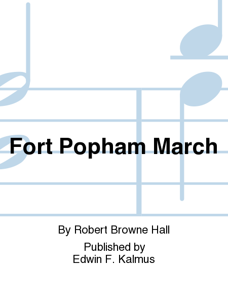 Fort Popham March