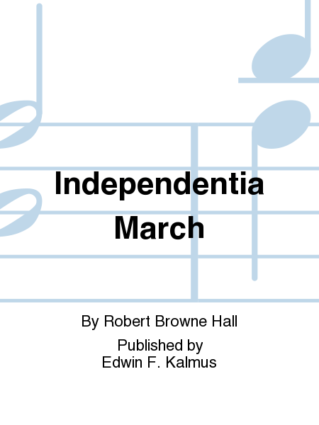 Independentia March