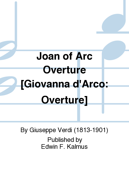 Joan of Arc Overture [Giovanna d'Arco: Overture]