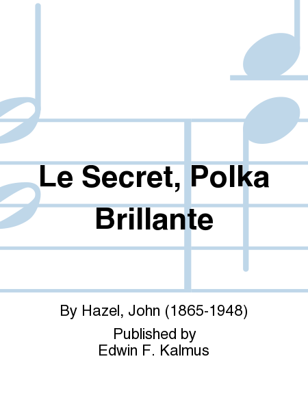 Le Secret, Polka Brillante
