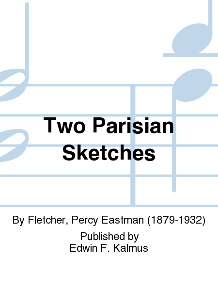 Two Parisian Sketches